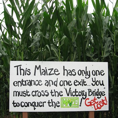 Maize entry sign.