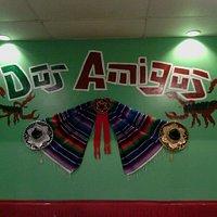 Come visit Dos Amigos