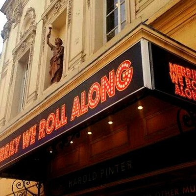 Merrily Roll Along marquee Harold Pinter Theatre, London
