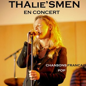 Thalie's Men is a French POR-ROCK Band playing there... GREAT SONGS!
