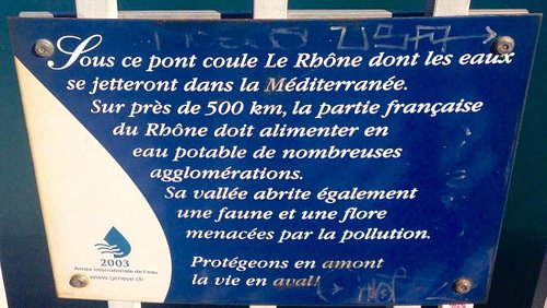 The sign tells about Rhone river that flows into Mediterranean Sea