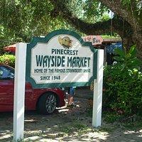 Pinecrest Wayside Market Entrance Sign