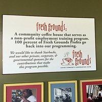 Sign explaining part of Fresh Grounds mission