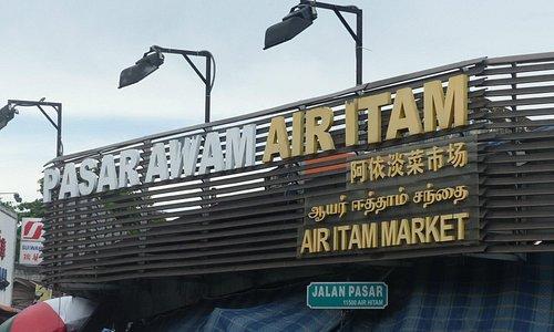 Ayer Itam Market roadside sign