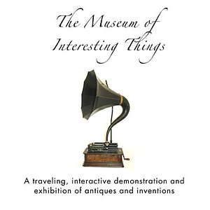The Museum of Interesting Things edison cylinder player