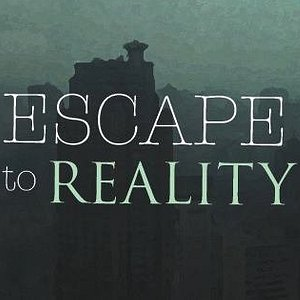 Escape To Reality in 50 Minutes!