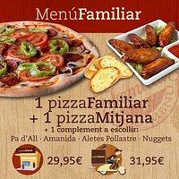 Menu Familiar: 1 pizza familiar, 1 pizza mediana y un complemento a elegir.