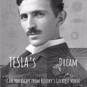 Tesla's Dream, coming available this May!  Can you escape from History's Greatest Mind?