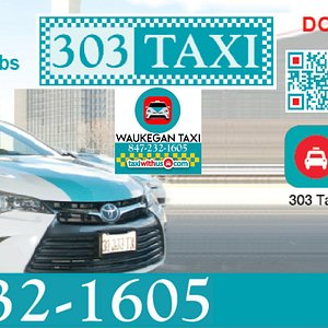 Waukegan Taxi, LLC - affiliated with 303 Taxi - 24/7 - Local - Airports - Loop - TaxiWithUs.com