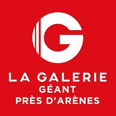 La Galerie - Géant Près d'Arènes