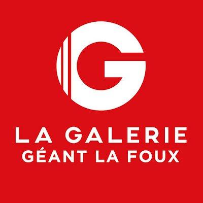 La Galerie - Géant La Foux