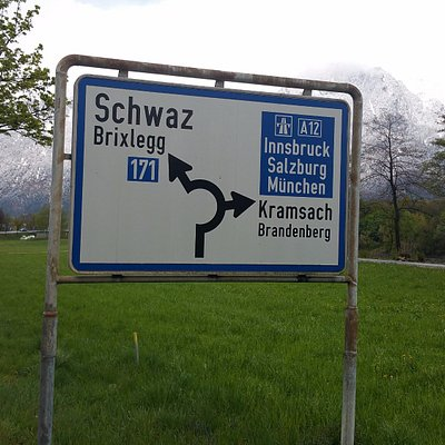 Instead of going to Schwaz, where you are not welcome, try visiting local places where you are!