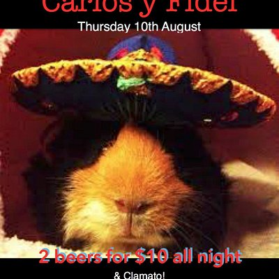 Live Latin Music 10 August with Carlos Y Fidel! Clamatos and Tequila and 2 beers $10
