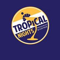 Tropical Nights Restaurant & Lounge