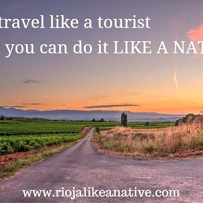 Don't just see the Rioja Country, come experience it with local friends!