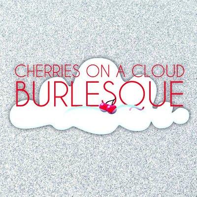 Cherries On A Cloud Burlesque