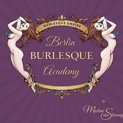 Welcome to the Berlin Burlesque Academy | It's not a school - It's lifestyle!