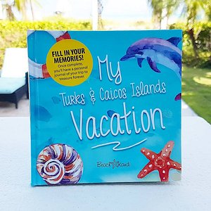 My Turks & Caicos Islands Vacation souvenir journal