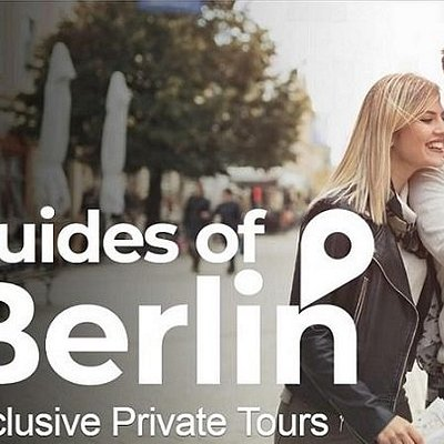 Guides of Berlin. Exclusive Private Tours.