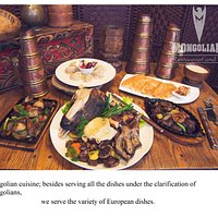 We are serving all the dishes of Mongolians, and the variety of European dishes