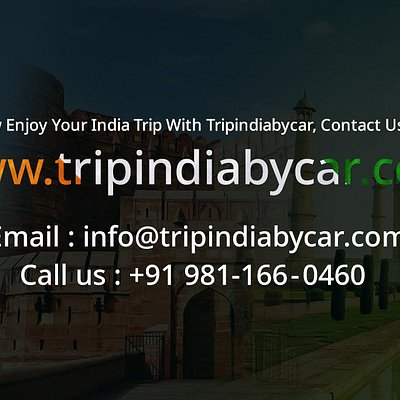 Now Enjoy Your India  Trip With TripIndiabycar.