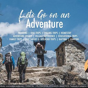 Lets go on an Adventure - Outdoor Monks