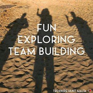 FUN - EXPLORING - TEAM BUILDING