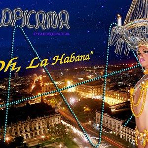 Espectáculo Oh La Habana en el Cabaret Tropicana