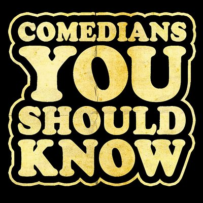 www.comediansoyoushouldknow.com TIckets are always cheaper if bought in advance!
