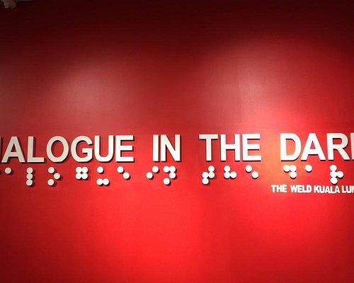 Dialogue in the Dark at The Weld, Jalan Raja Chulan, Kuala Lumpur, Malaysia