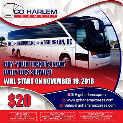 Daily bus service serving NYC ( Harlem) Baltimore, MD and Washington, DC
