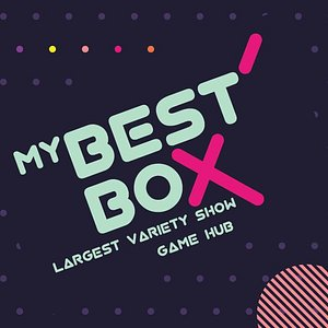 MYBestBox - Ultimate Party Experience & Largest Variety Show Game Hub.