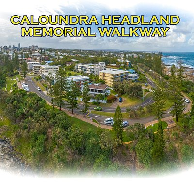 The Caloundra Headland Memorial Walkway managed and maintained by the Caloundra RSL Sub Branch and Sunshine Coast Council.