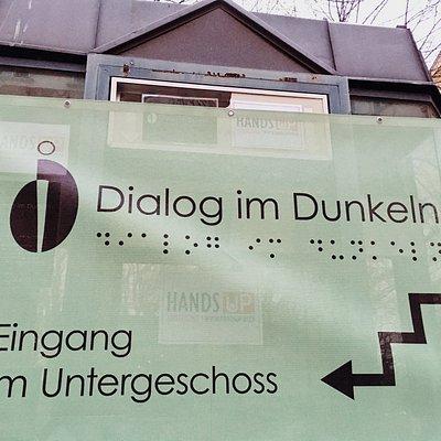 Dialog im Dunkeln - Eingang