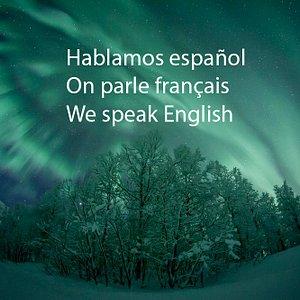 Hablamos español On parle français We speak English