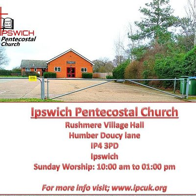 Ipswich Pentecostal Church IPCUK in Rushmere Village hall