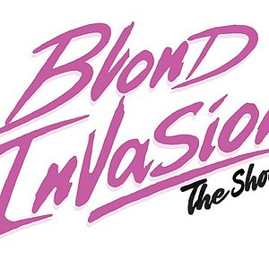 Blond Invasion The Show - Opening April 16, 2019 - V Theater Located Inside Planet Hollywood Miracle Mile Shops