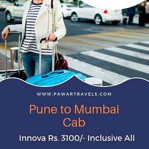 Pune to Mumbai Airport Cab Innova Rs. 3100 Pawar Travels Book Pune to Mumbai Airport Drop Cab With Pawar Travels At Low Price Guaranteed And No Hidden Charges A/C Cab Well Maintained Vehicles Trust Once And Book A Cab With Pawar Travels The Rates Are inclusive All And You Don't Have To Pay Extra Fare We Are Having 15+ Years Of Experience in Providing Pune to Mumbai Cabs Daily. Various Cab Choices Depending upon Number Of Person And Luggage You Carry. Website : www.pawartravels.com