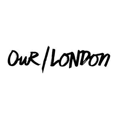 Our/London