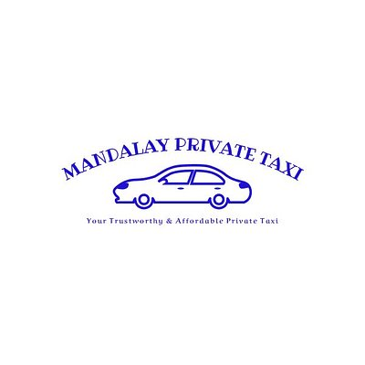 Mandalay Private Taxi_Your Trustworthy & Affordable Private Taxi