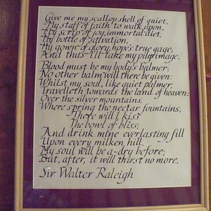 Sir Walter Raleigh's Poem - he's a real softy!