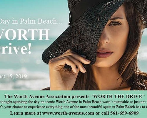 """If you haven't been to Worth Avenue...You haven't been to Palm Beach...""""It's WORTH the Drive"""""""