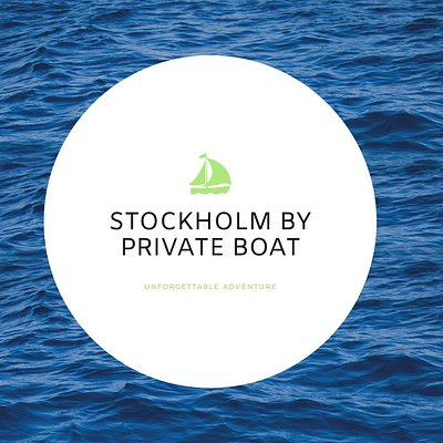 Let´s go for an unforgettable adventure in Stockholm by a Private Boat tour