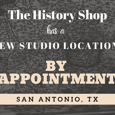 The History Shop has moved from 713  E Houston Street to a new studio location.  We specialize in restoration and preservation of historical text, prints, maps, bibles, and books. We also sell maps prior to 1900. We sell-buy-trade antique weapons prior to 1900. Please call for an appointment or an appraisal.