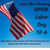 Loose Shoe Brewing Company will be open on Labor Day Monday 12-6