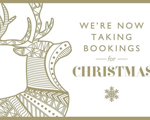 WE ARE TAKING BOOKINGS FOR XMAS