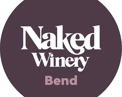 Naked Winery Bend - Open daily in the Old Mill District. Flights of 6 wines for $15 each & keep your glass! Waive tasting fees altogether when you join our Club Naked.