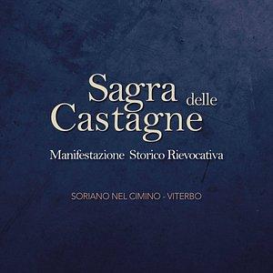 Sagra delle Castagne - Manifestazione Storico Rievocativa Soriano nel Cimino (Viterbo) - Primo e secondo fine settimana di ottobre