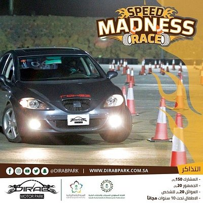 Speed Madness is an autocross race at dirab park in Riyadh this Friday  https://drive.google.com/open?id=1uwdMB_RXvL8muKeJwtmd7Prr-8bgTqLA