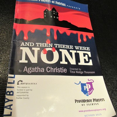 "The Providence Players of Fairfax ""PLAYBILL"" for their recent production of Agatha Christie's ""And Then There Were None""."